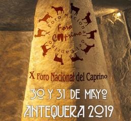 El X Foro Nacional del Caprino se celebrará en Antequera los días 30 y 31 de mayo